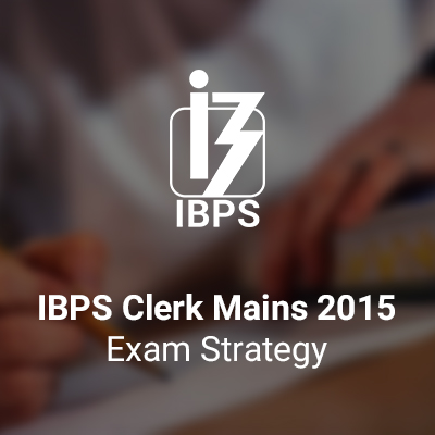 ibps-clerk-mains-exam-how-to-attempt