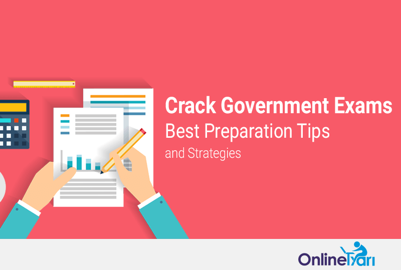 Crack-Government-Exams-Best-Preparation-Tips-Strategies