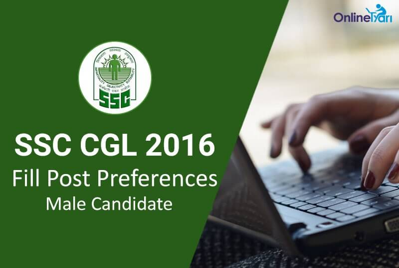 SSC-CGL-2016-Fill-Post-Preferences-Male-Candidates