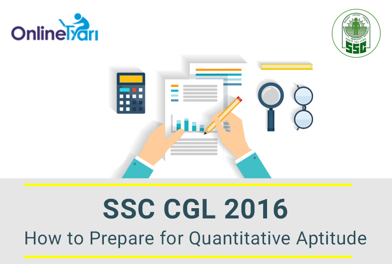 How to Prepare for Quantitative Aptitude in SSC CGL 2016