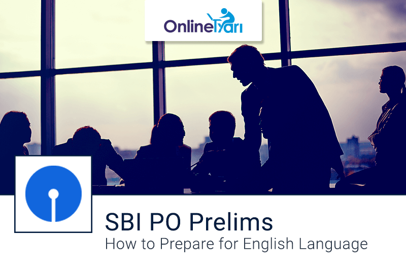 How to Prepare for English Language for SBI PO Prelims 2016