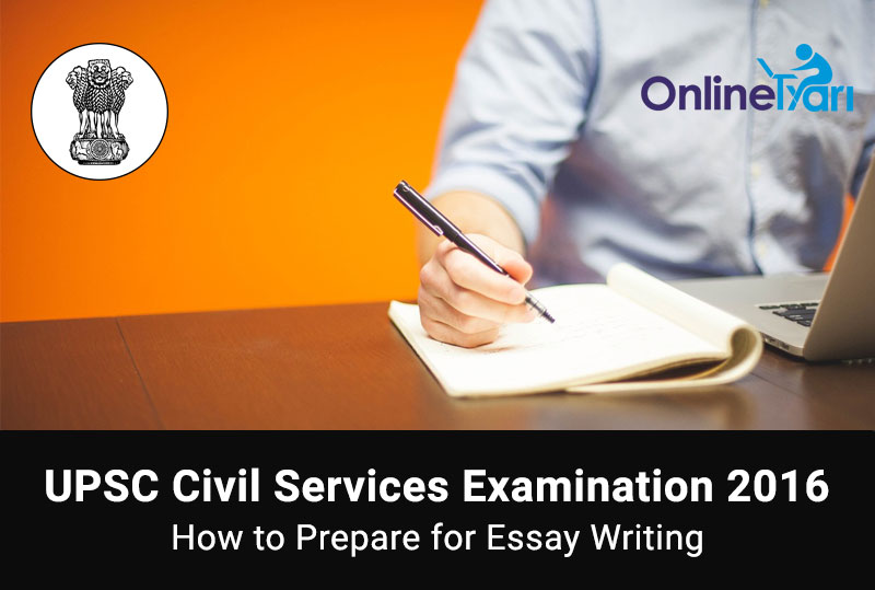 Essay writing tips for ias mains paper