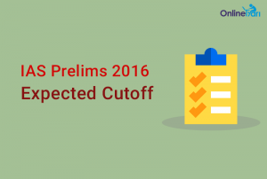 IAS Prelims Expected Cutoff 2016