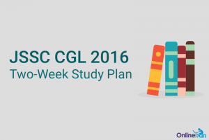 JSSC CGL Study Plan and Preparation Guide 2016