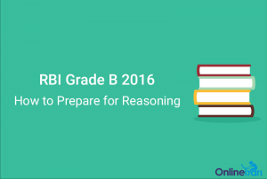 How to Prepare for Reasoning Ability for RBI Grade B 2016