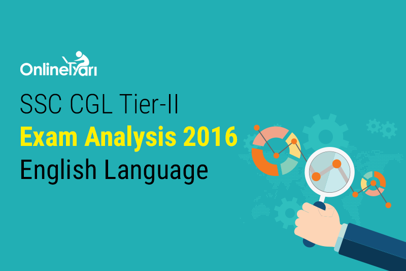 SSC CGL Tier 2 Exam Analysis 2016: English Topic-Wise Difficulty