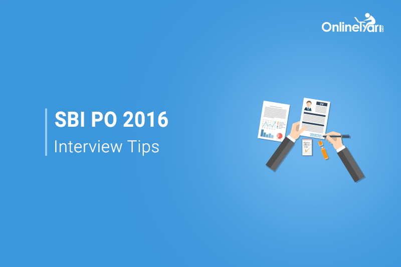 SBI PO Interview Questions, Preparation & Tips to Crack