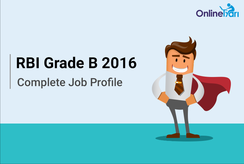 RBI Grade B Job Profile, Pay Scale, Career Prospects