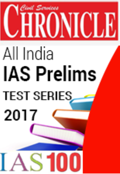 CHRONICLE All India IAS Prelims Test Series - 2017