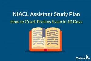 NIACL Assistant Study Plan