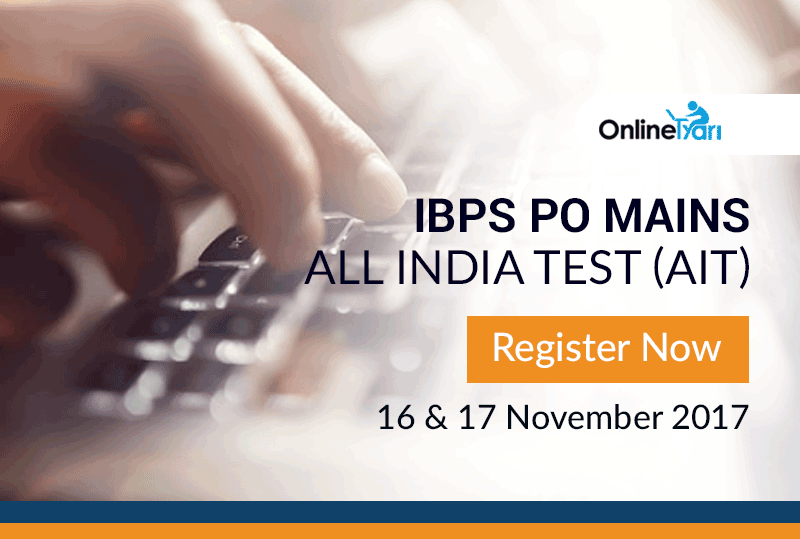 IBPS PO Mains All India Test (AIT) | 16 & 17 November 2017: Register Now