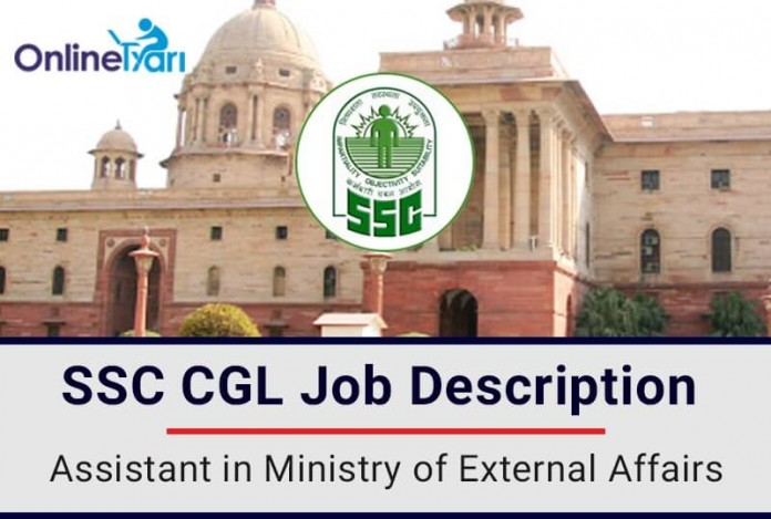 SSC-CGL-Assistant-in -Ministry-of -External-Affairs-Job-Profile