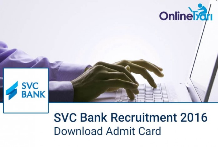 Download SVC Bank Admit Card 2016
