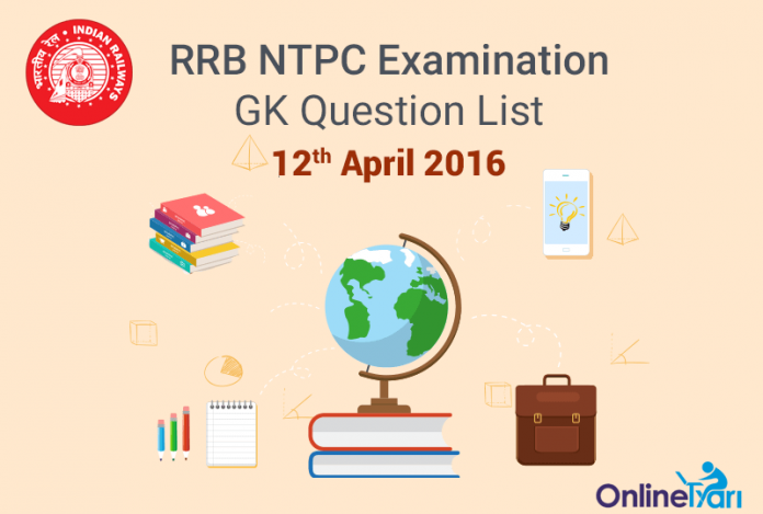 RRB-NTPC-GK-Exam-Questions-12-April-2016