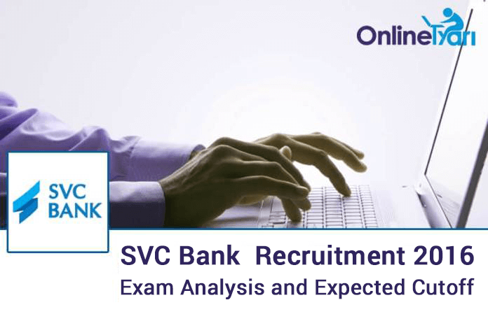 SVC Bank Exam Analysis Expected Cut off CSO CSR