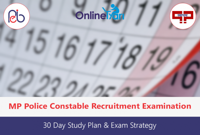 30 Day Study Plan for MP Police Constable Recruitment Examination 2016
