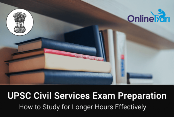 How to Study Effectively for Long Hours for IAS Exam Preparation