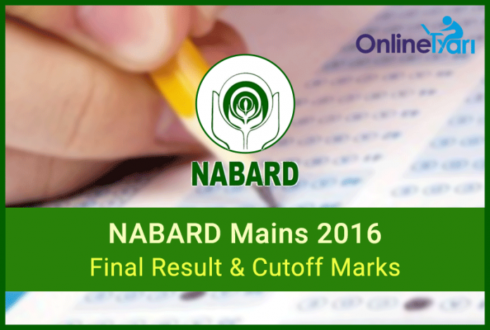 NABARD Result and Cutoff for Mains Examination 2016