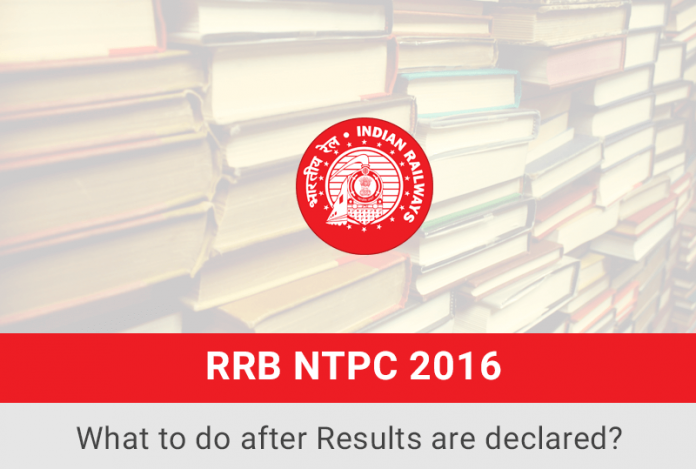 RRB NTPC Recruitment after Written Exam Result Declaration