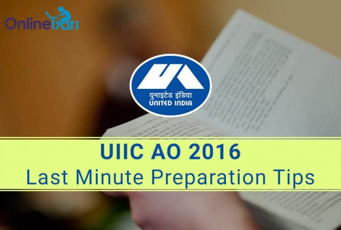 Tips to Crack UIIC AO 2016 Last Minute Preparation