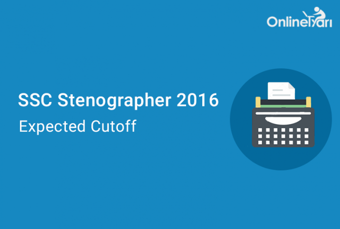 SSC-Stenographer -Expected-Cutoff-2016