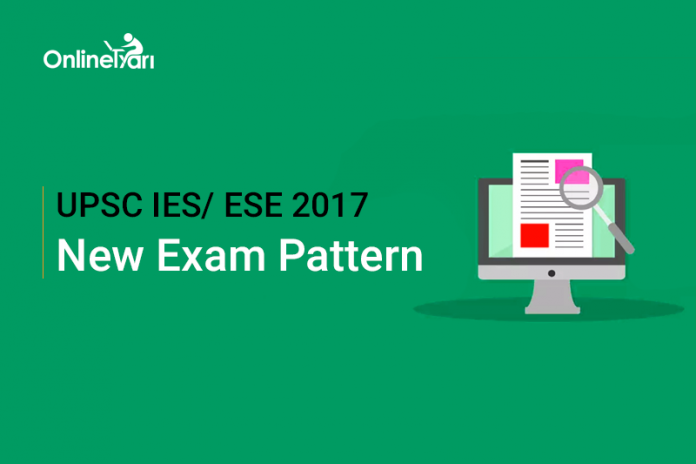 UPSC IES New Exam Pattern 2017 | ESE Pattern Changed