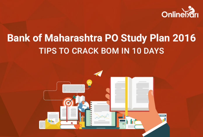 Bank of Maharashtra PO Study Plan 2016 | Tips to Crack BOM in 10 Days