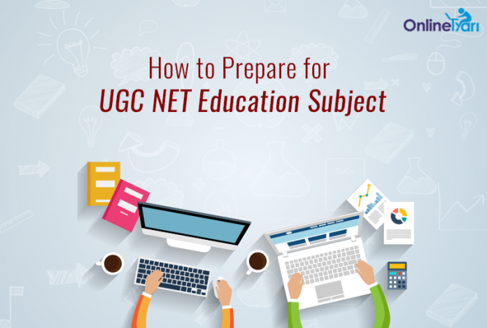 How to Prepare for UGC NET Education Subject