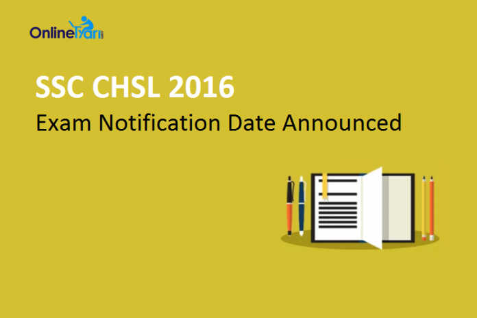 SSC CHSL 2016 Exam Notification