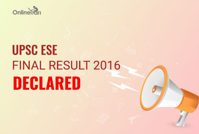 UPSC ESE Final Result 2016 Declared: Check Here