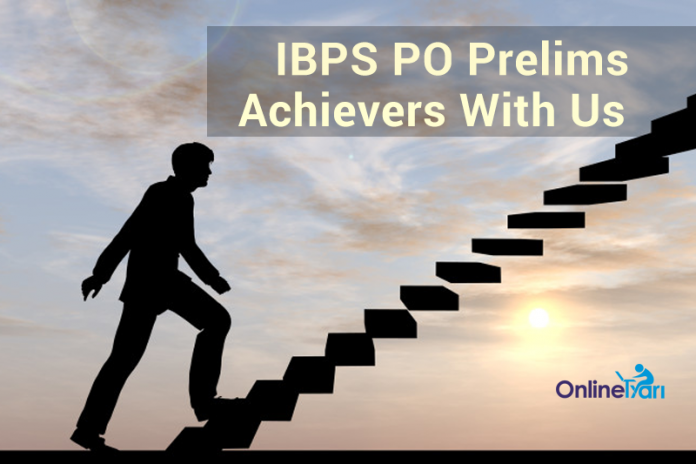 IBPS PO Prelims 2016: Achievers With Us
