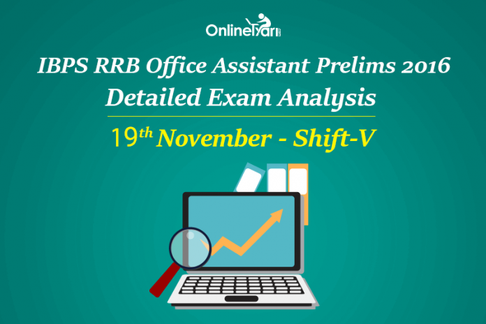IBPS RRB Assistant Prelims Exam Analysis, 19th November Shift 5