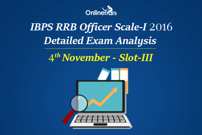IBPS RRB Officer Prelims Exam Analysis 4th November Slot 3