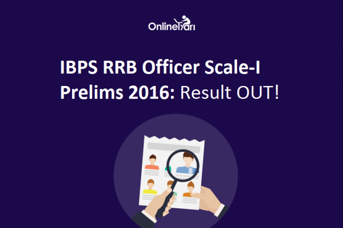 IBPS RRB Result 2016 Officer Scale 1
