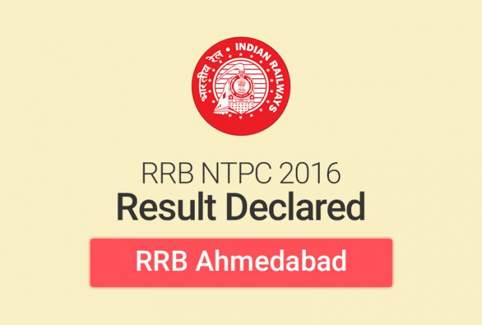 RRB NTPC Result 2016 for Ahmedabad: Check Merit List
