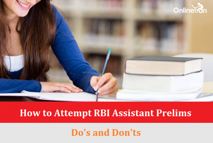 How to Attempt RBI Assistant Prelims 2016: Do's and Don'ts