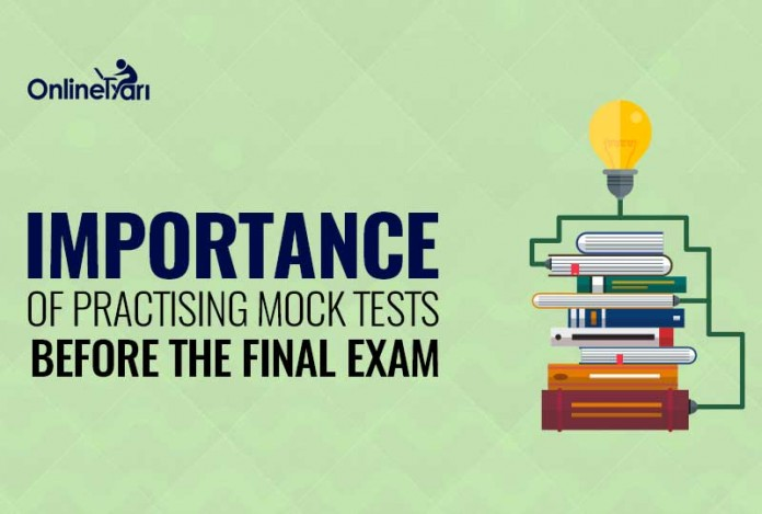 Importance-of-Practising-Mock-Tests-Before-the-Final-Exam
