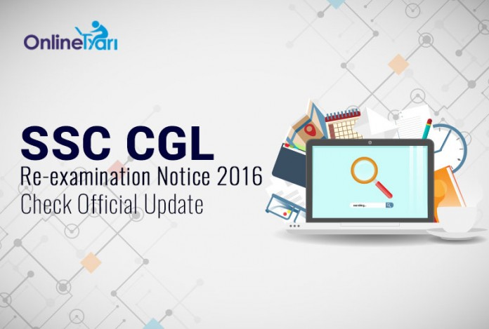 SSC CGL Re-examination Notice 2016: Check Official Update