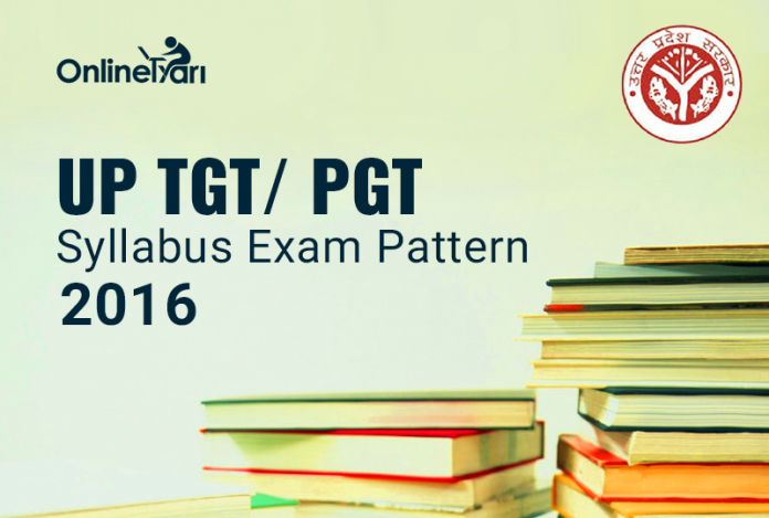 UP TGT/ PGT Syllabus Exam Pattern 2016
