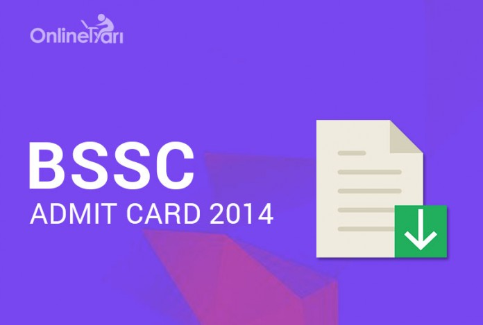 BSSC Admit Card 2014: Download Call Letter/ Hall Ticket