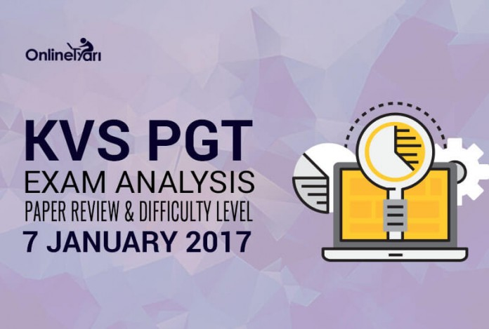 KVS PGT Exam Analysis, Paper Review and Difficulty Level : 7 January 2017