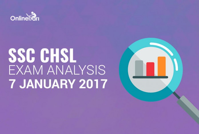 SSC CHSL Exam Analysis: 7 January 2017 (All Shifts)