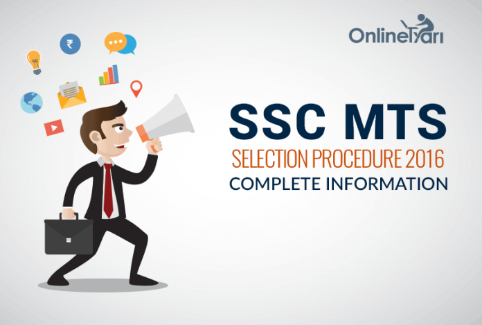 SSC MTS Selection Procedure 2016: Complete Information