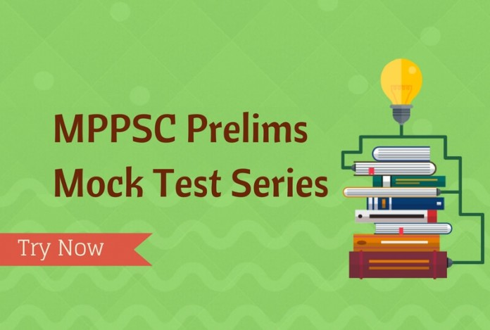 Online MPPSC Prelims Mock Test Series 2017 - Try Practice Papers