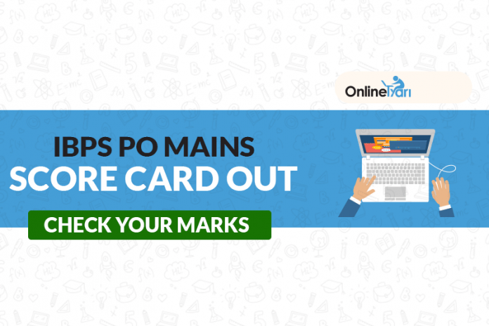 IBPS PO Mains Score Card Out: Check your Marks
