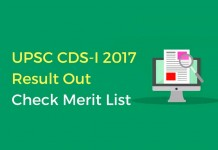 UPSC CDS 1 Exam 2017 Result Out: Check Merit List