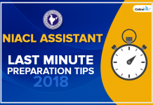 NIACL Assistant Last Minute Preparation Tips 2018