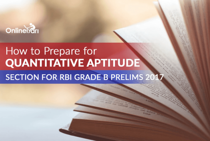 How to Prepare for RBI Grade B Quantitative Aptitude 2017