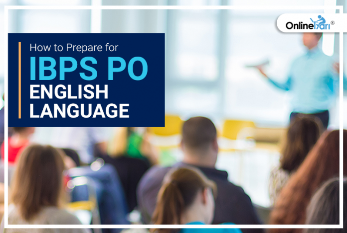 How to Prepare for IBPS PO English Language 2018