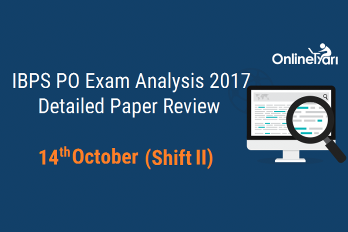IBPS PO 14 Oct Exam Analysis: Shift 2 Difficulty Level (Section-wise)